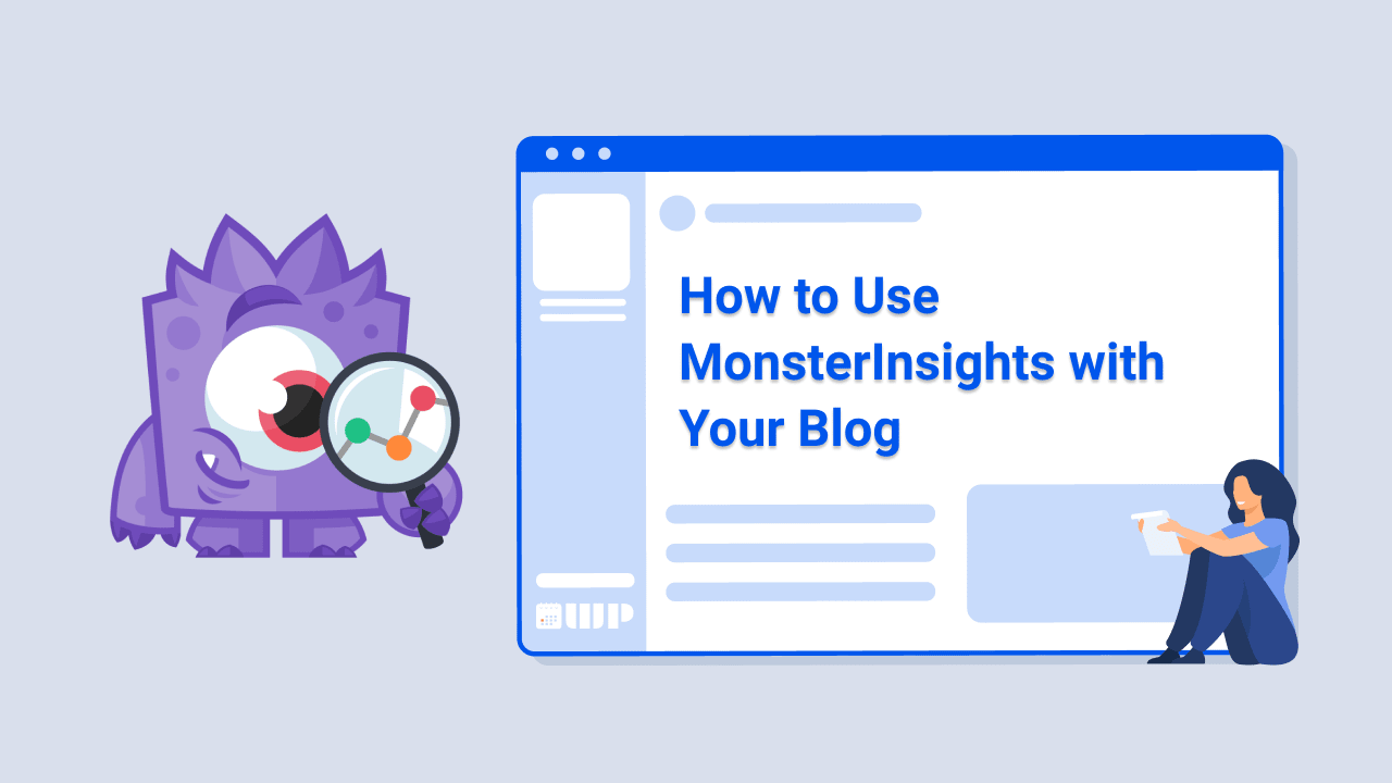 How to Use MonsterInsights with Your Blog