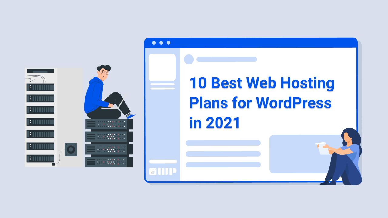 10 Best Web Hosting Plans for WordPress in 2020