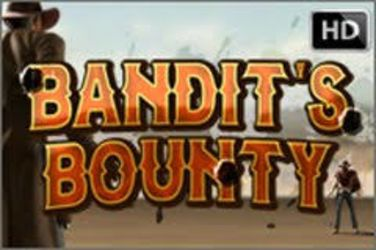 Bandit's Bounty HD