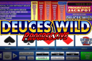 Deuces Wild Progressive