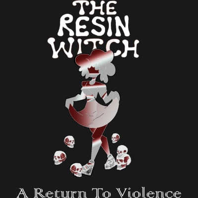Resin witch pretty violent 1607018946