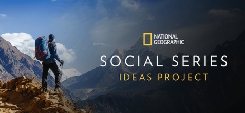 National Geographic Social Series Ideas Project