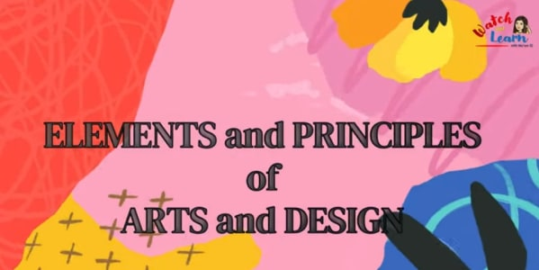 Elements and Principles of Arts and Designs