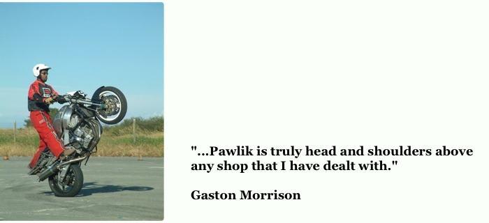 Pawlik Testimonial from Gaston Morrison, Hard Knox Stunts