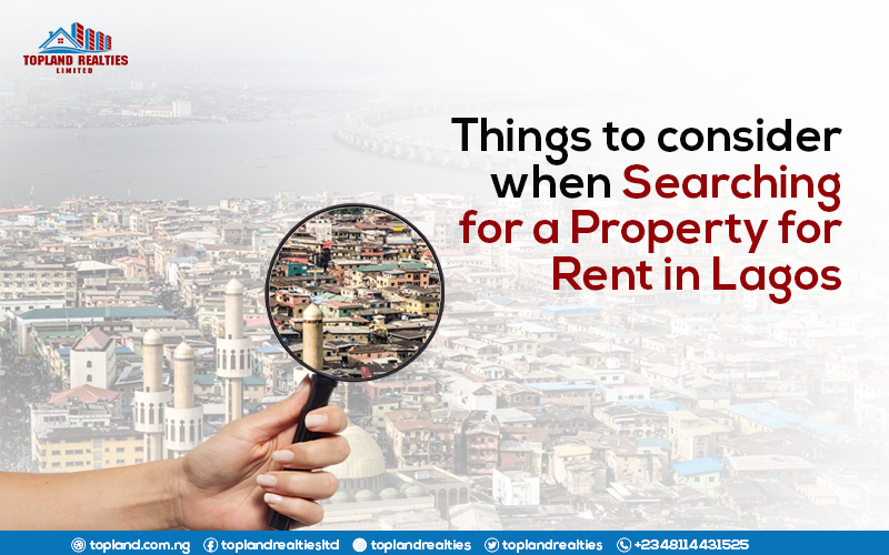Things to consider when Searching for a Property for Rent in Lagos