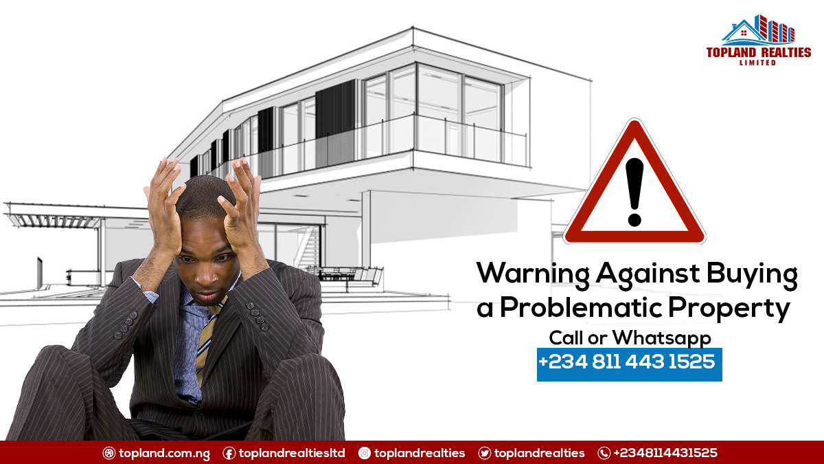 Warning against Buying a Problematic Property