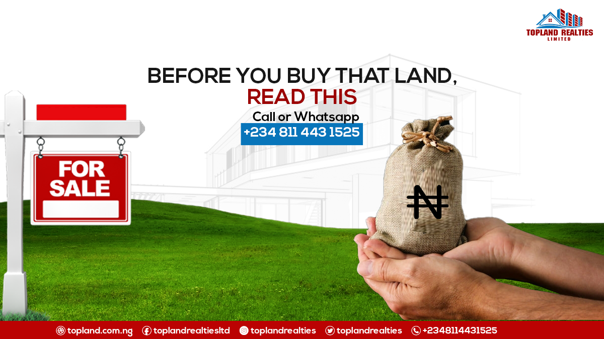 Before You Buy That Land, Read This
