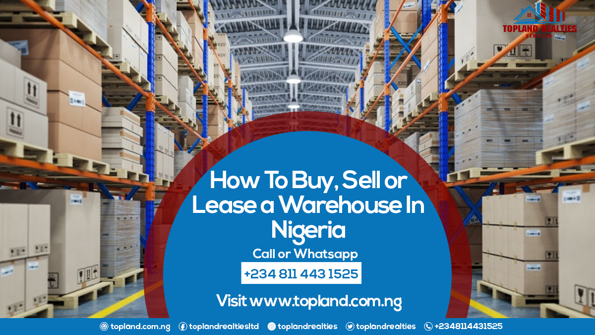 How To Buy, Sell or Lease a Warehouse In Nigeria