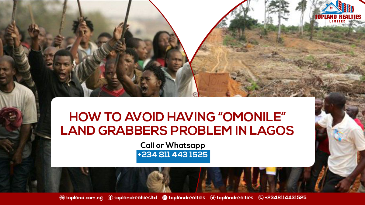 "How To Avoid Having Problems With ""Omonile"" Land Grabbers in Lagos"