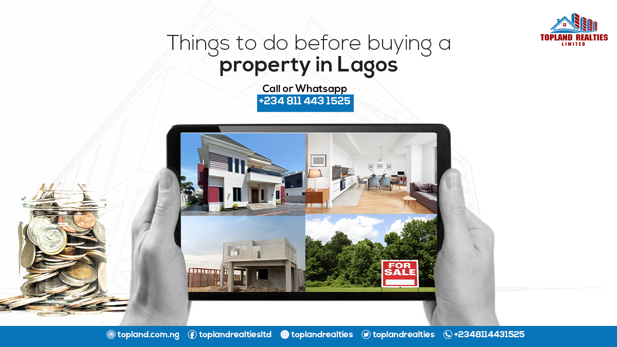 Things to do before buying a property in Lagos