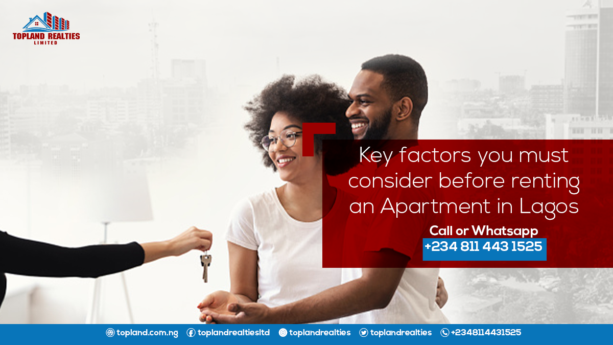Key factors you must consider before renting an Apartment in Lagos