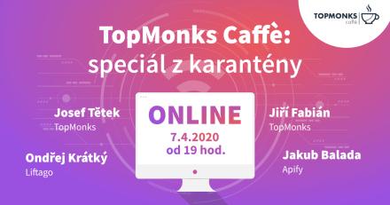 TopMonks Caffè - TopMonks Caffè: speciál z karentény