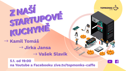 TopMonks Caffè - Z naší startupové kuchyně