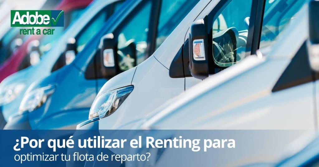 renting flota de reparto - ¿Porque utilizar el Renting para optimizar su flota de reparto?