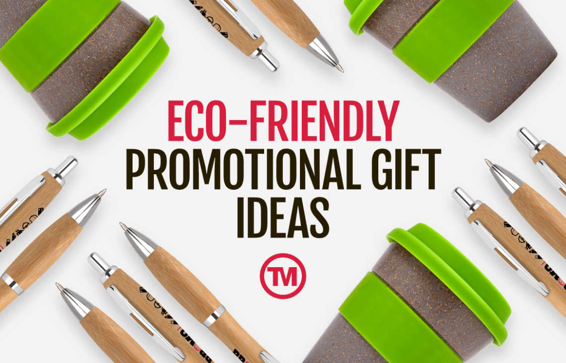Eco Friendly Promotional Gift Ideas