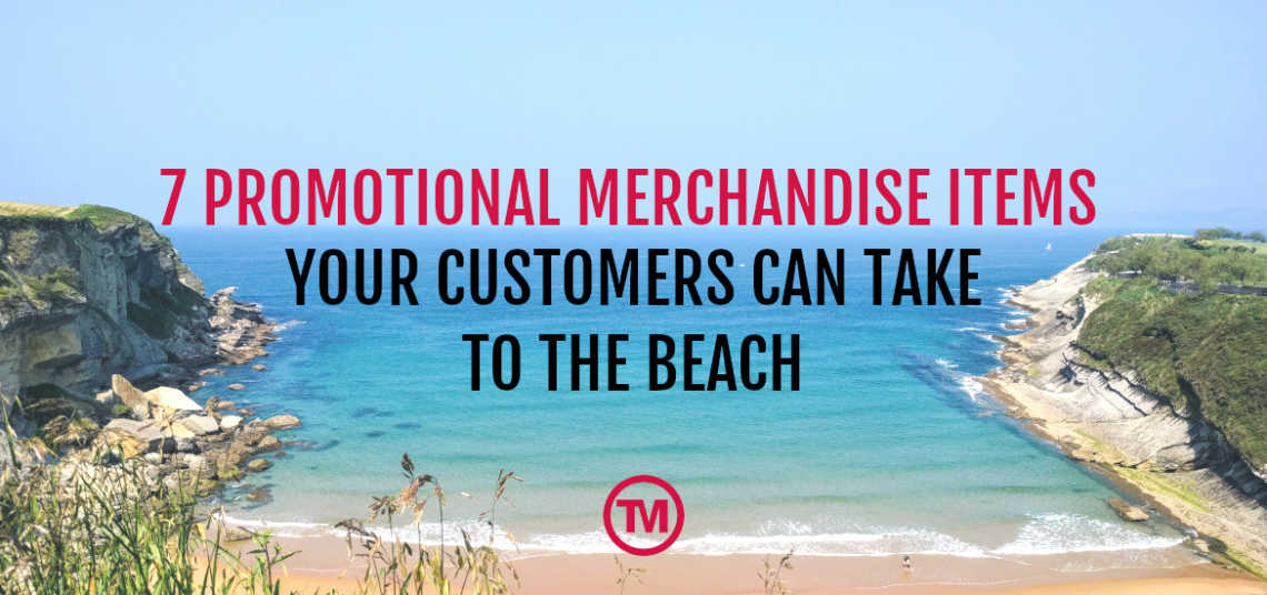 7 Promotional Items Your Customers Can Take To The Beach