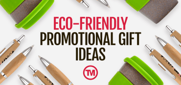 Most Popular: Eco-Friendly Promotional Giveaway Ideas