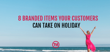 8 Branded Promotional Items Your Customers Can Take On Holiday