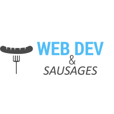 Web Dev & Sausages