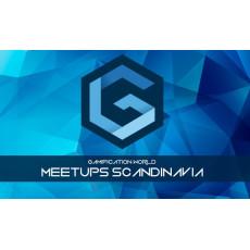 Gamification World Meetups Scandinavia