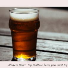 Maltese Beers: Top Maltese beers you must try!