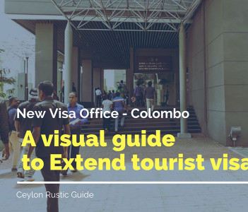 Rustic Guide To Extend Visa In Sri Lanka