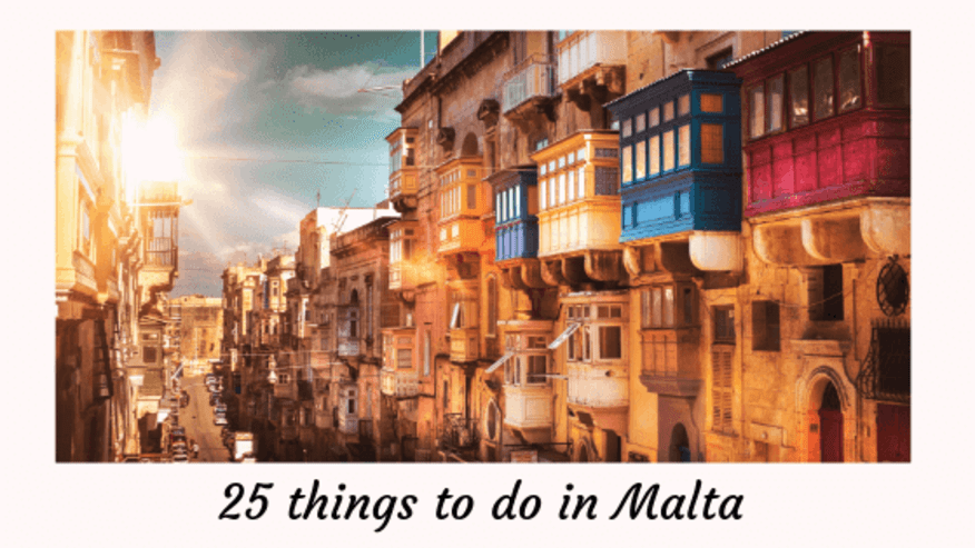 Top 25 Things to do in Malta