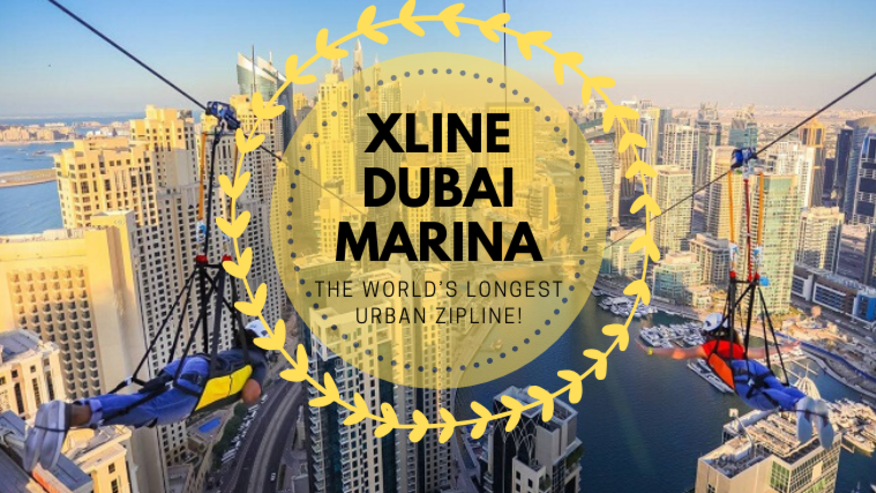 Xline Dubai Marina-The World's Longest Urban Zipline!