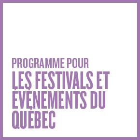 Programme pour festivals et événements du Québec