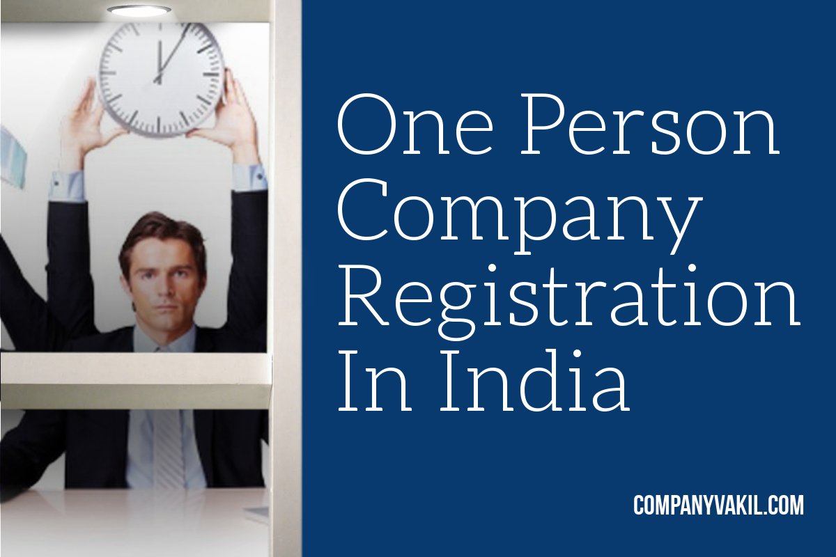 One Person Company Registration Cost In India