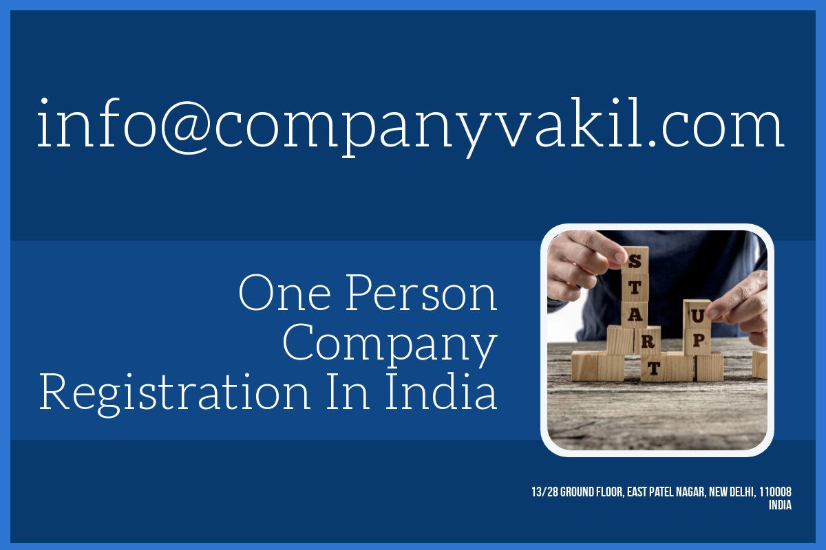One Person Company Formation In India