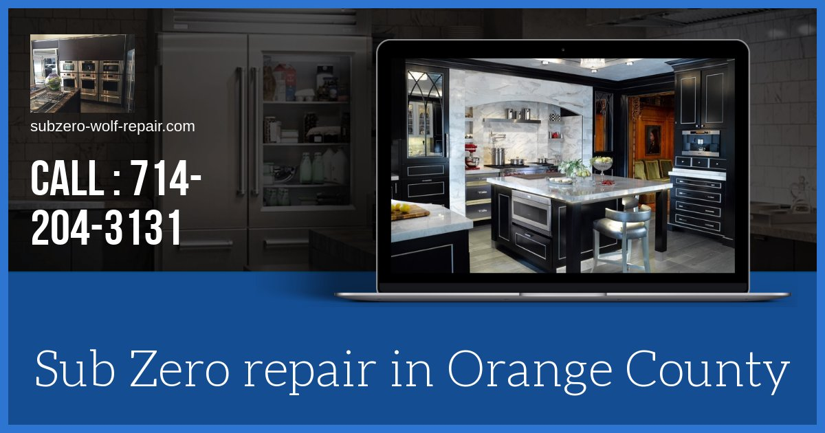 orange county sub zero repair