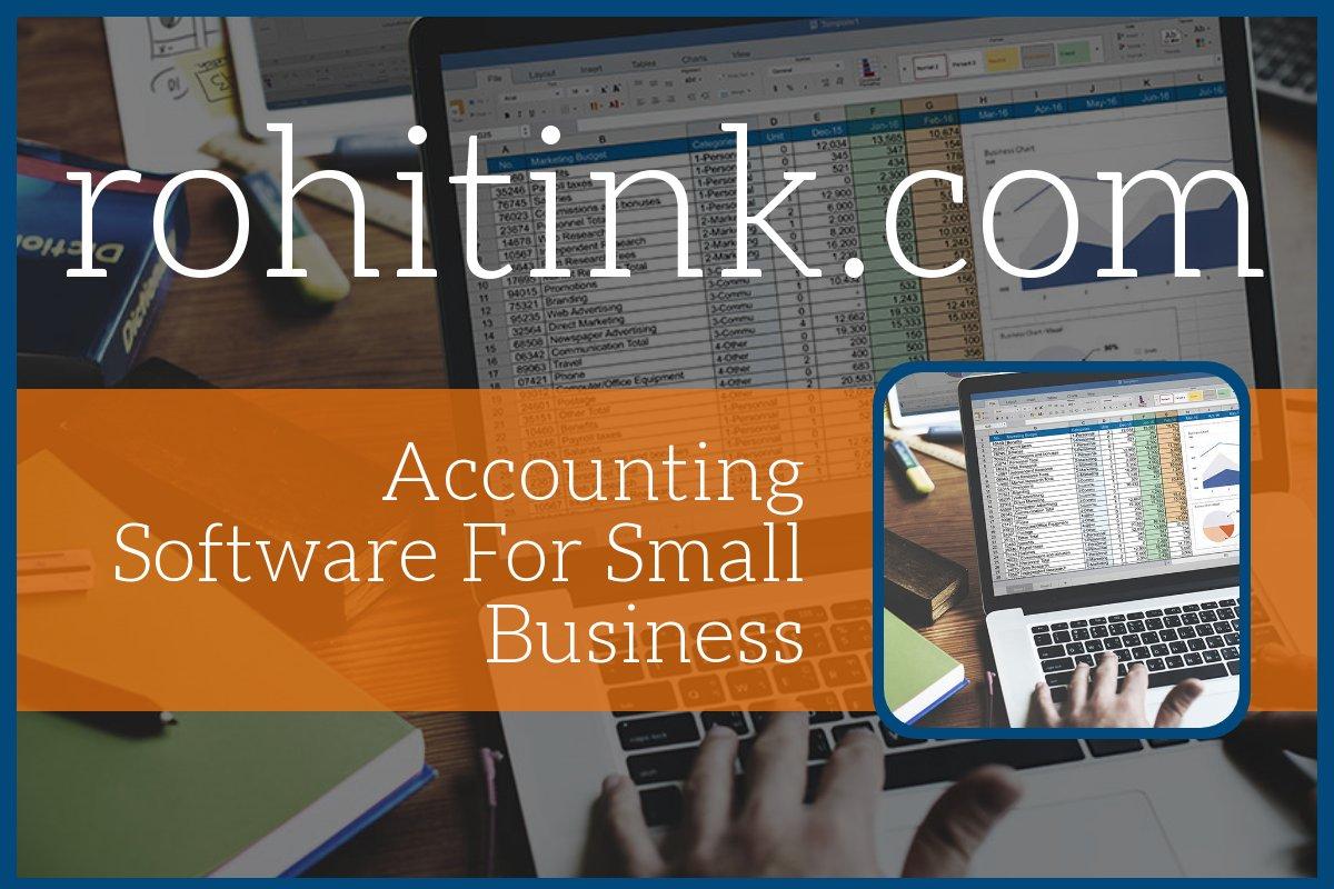accounting software <a href='https://rohitink.com/2018/08/12/premium-accounting-software-essential-businesses/'>rohitink.com</a> manager