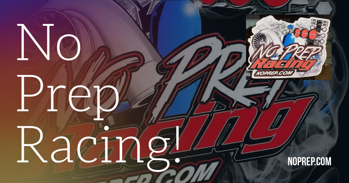 No Prep Drag Racing Rules