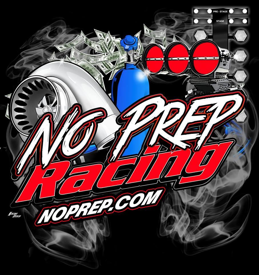 No Prep Drag Racing This Weekend