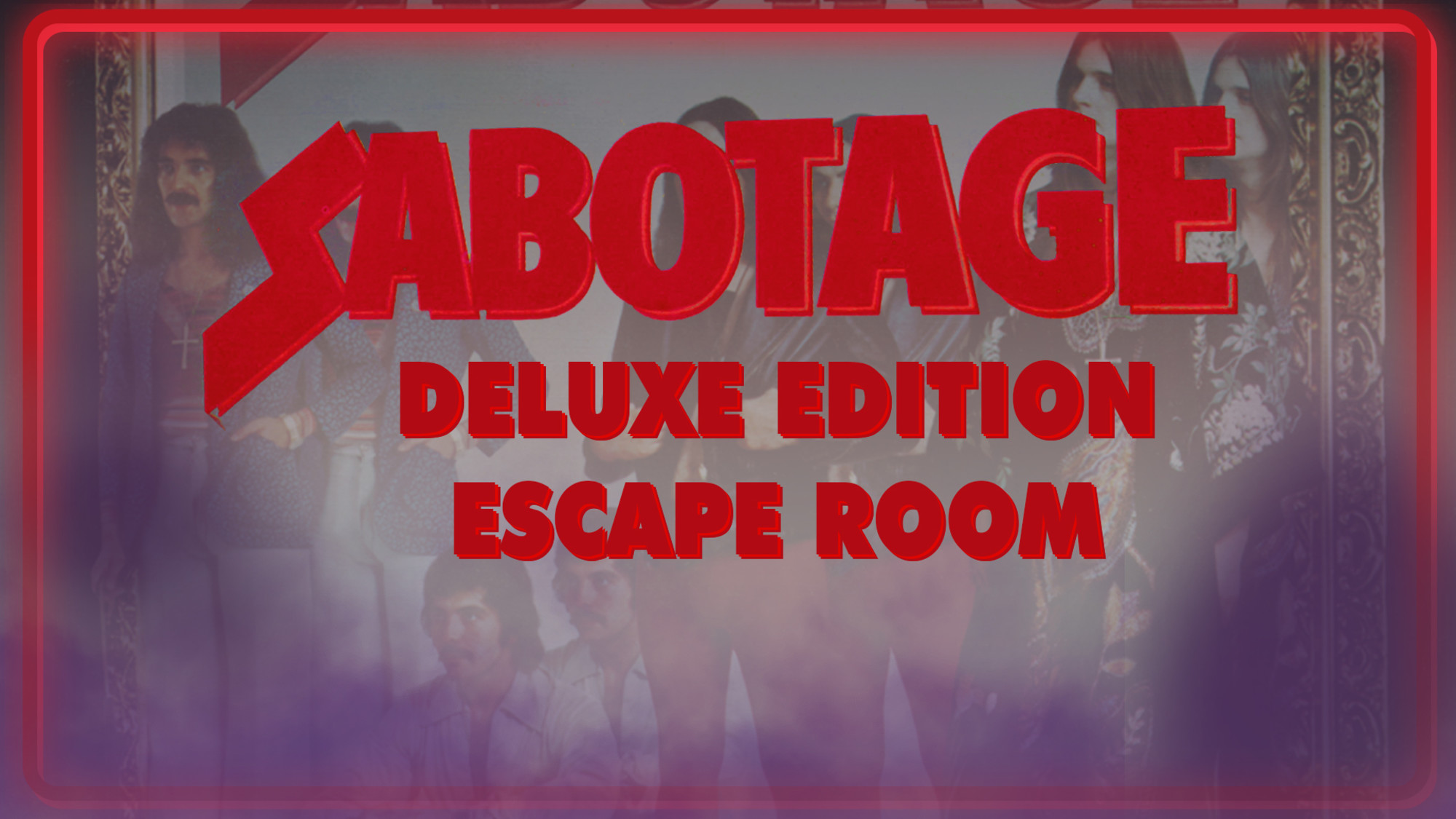 Sabotage Deluxe Edition Escape Room
