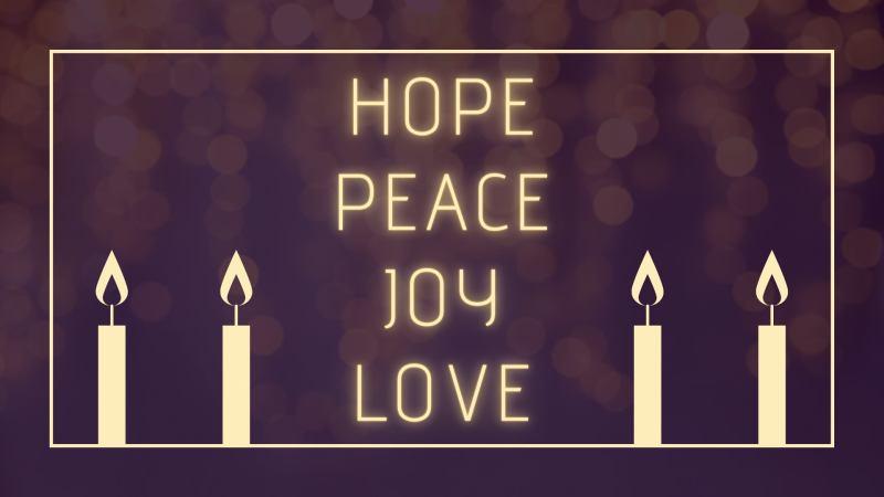 Advent 2020 Hope Peace Joy Love