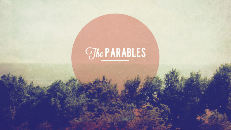 The Parables: Stories of Comfort and Conviction