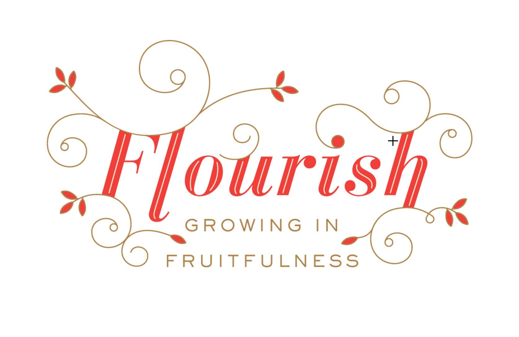 Flourish: Growing in Fruitfulness