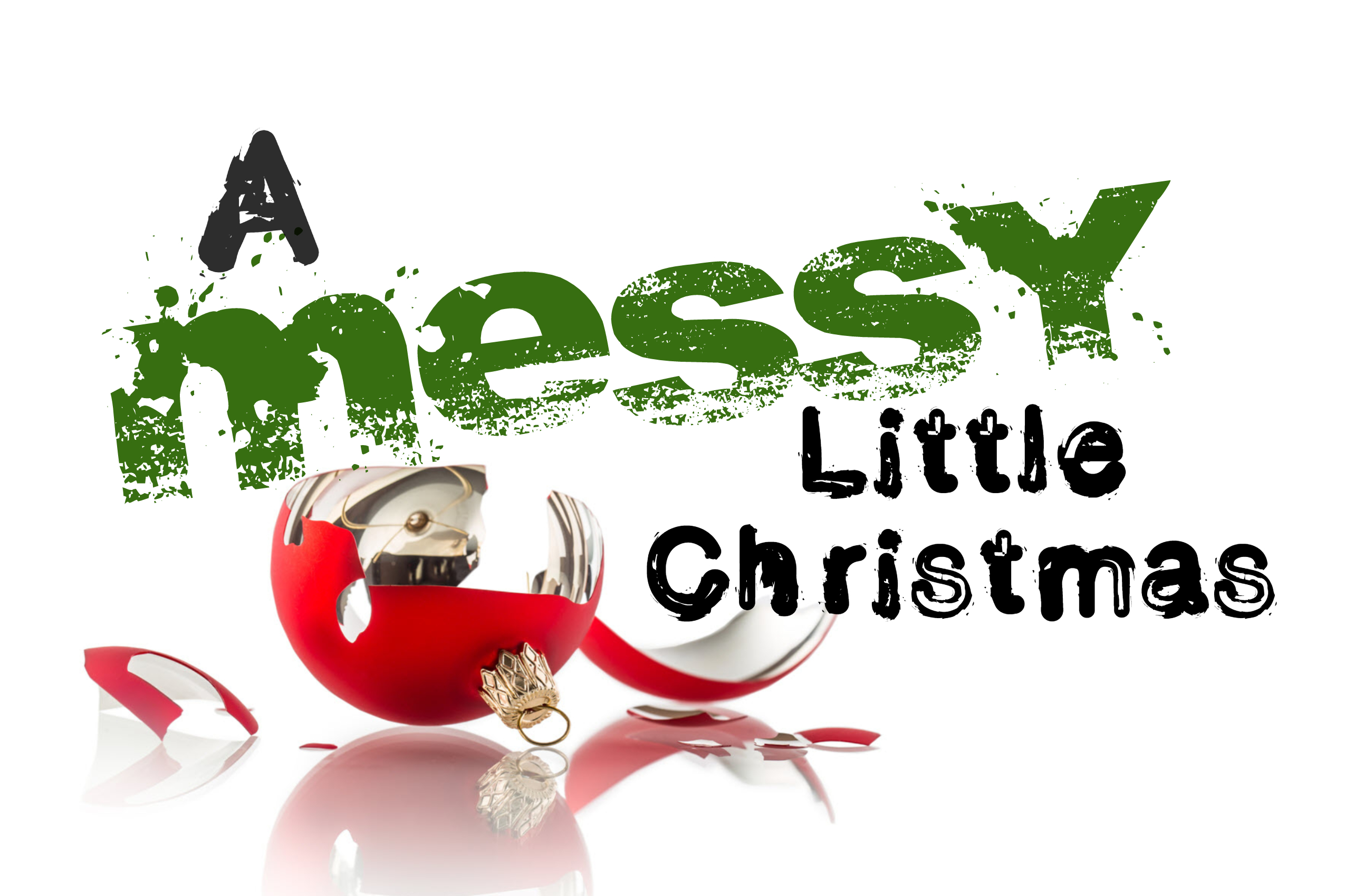 A Messy Little Christmas