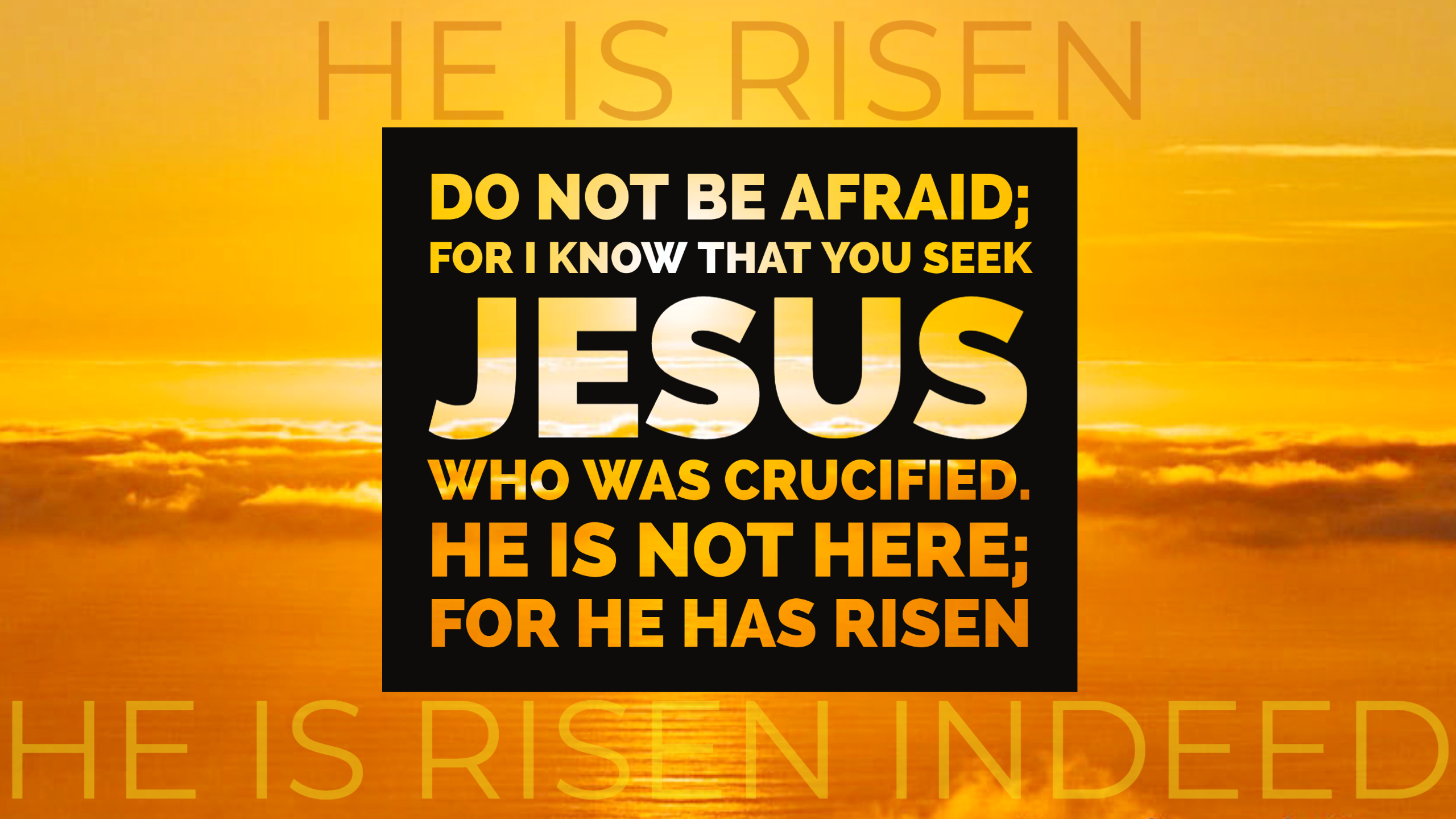 He Is Risen. He Is Risen Indeed!