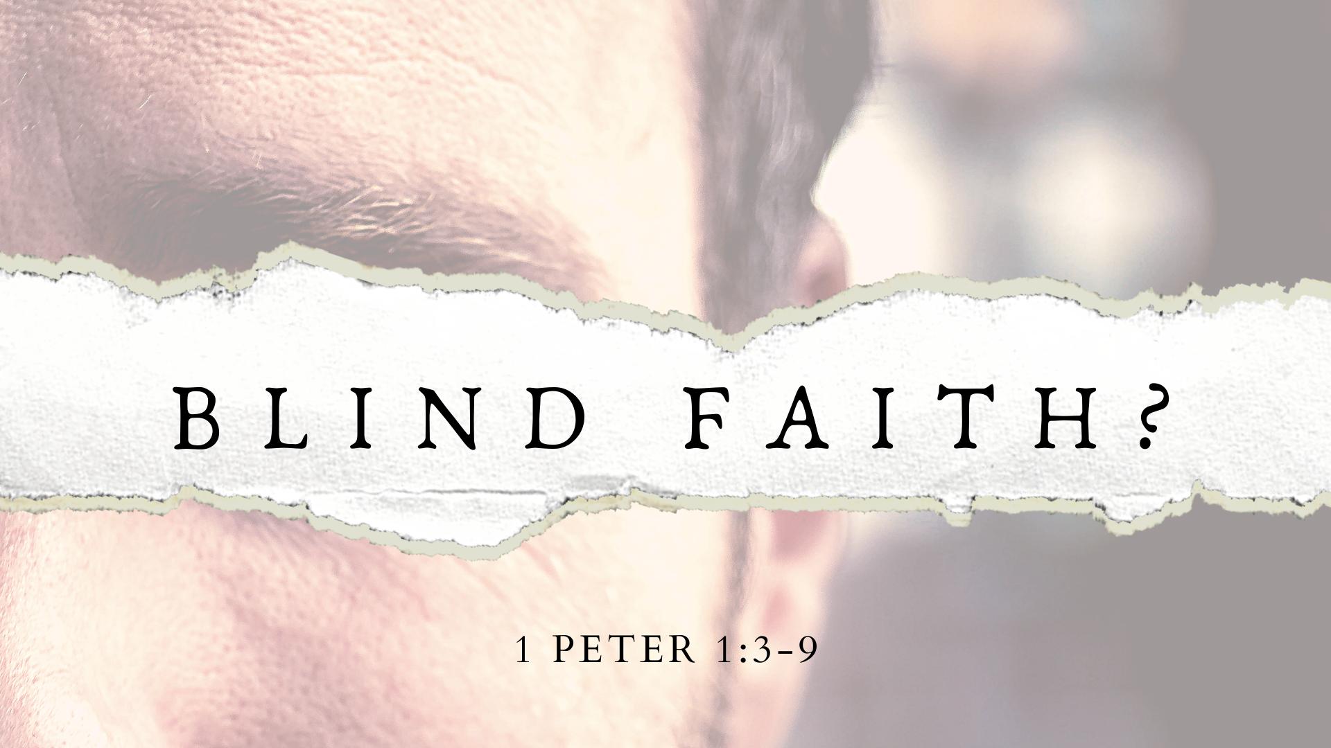 Blind Faith?