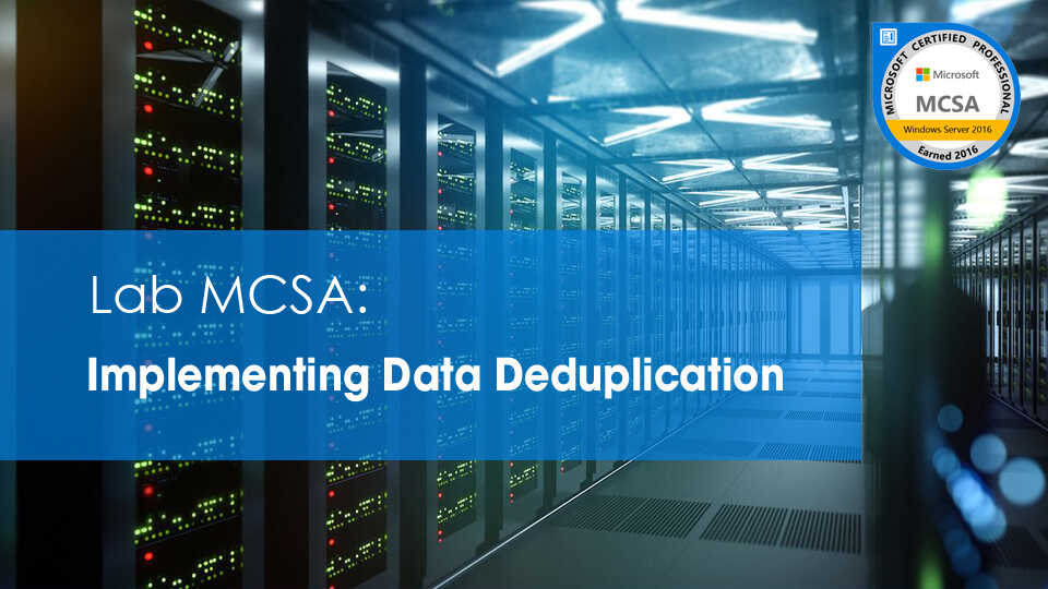 Mcsa 2019 Data Deduplication Optimized