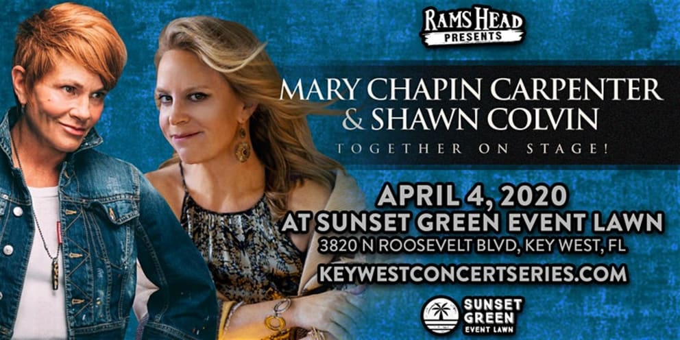 Mary Chapin Carpenter & Shawn Colvin to Play at the Sunset Green in Key West