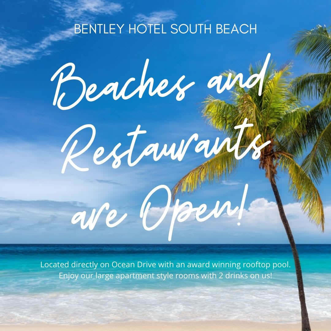 Beaches and Restaurants are Open