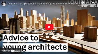 Louisiana Channel –advice to young architects -