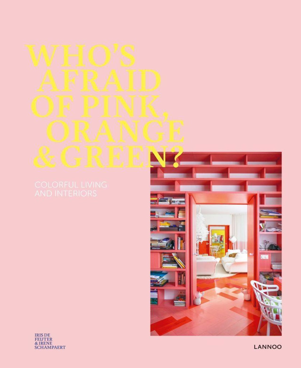 Who's Afraid of Pink, Orange & Green is architecture, design, furniture, graphic design, illustration, interior design, line, orange, pink, product, red, room, shelf, text, pink