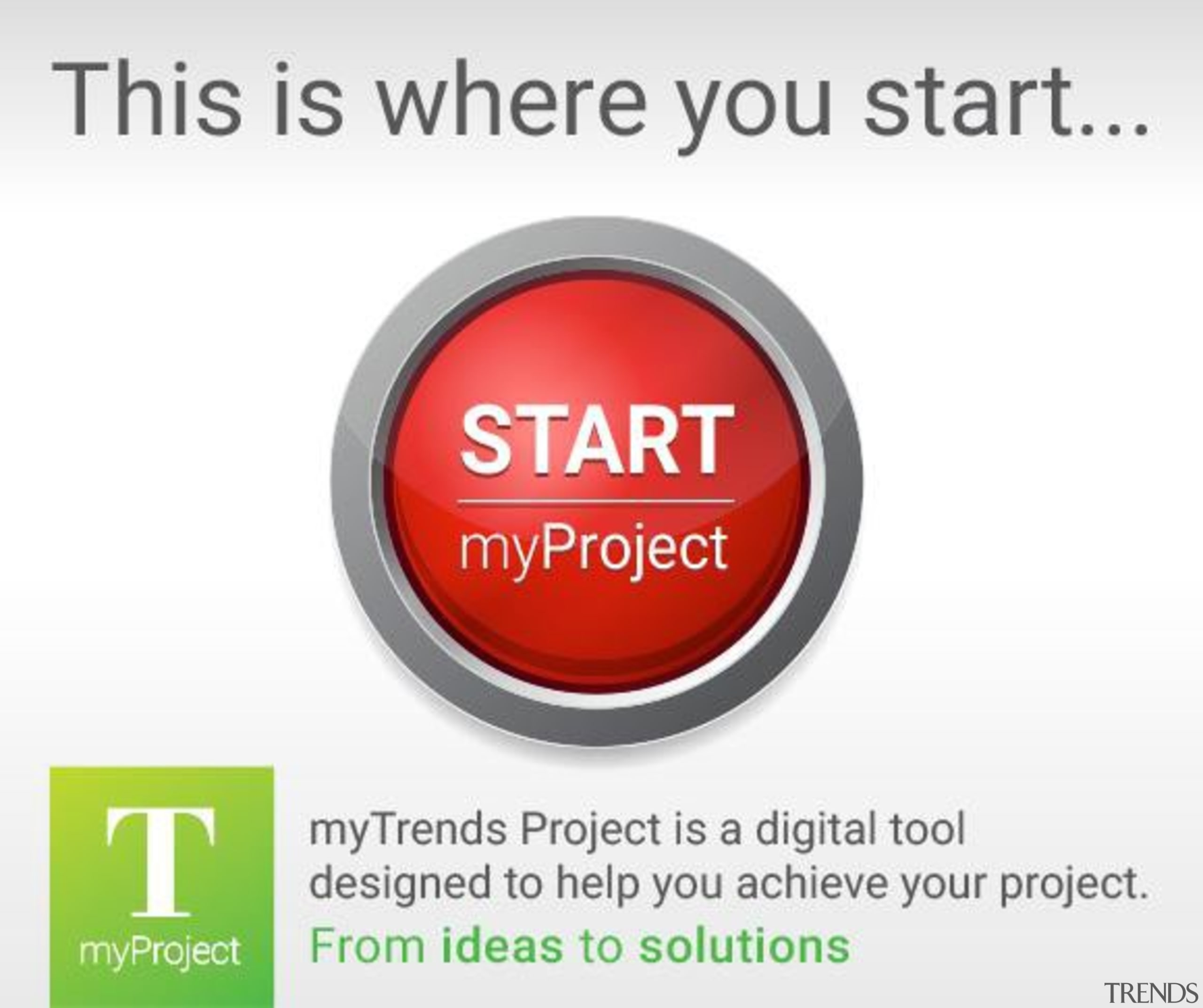 Start a myTrends ProjectCreate an ideas hub for brand, font, logo, product, product design, text, white