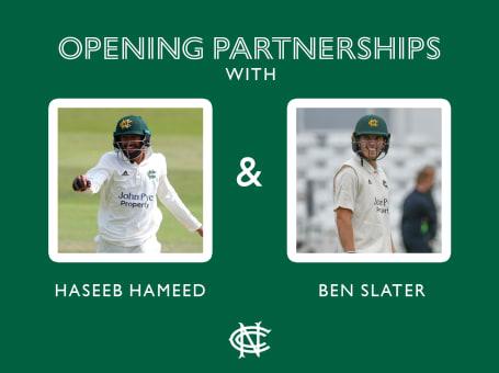 Haseeb Hameed, Ben Slater