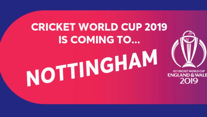World Cup 2019 Nottingham